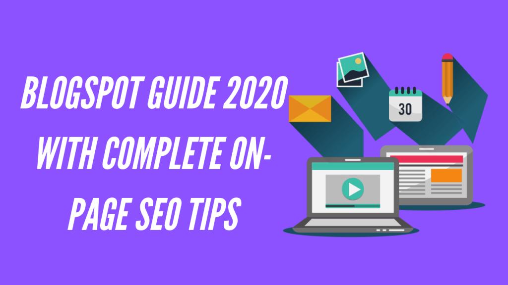 Blogspot Guide 2020