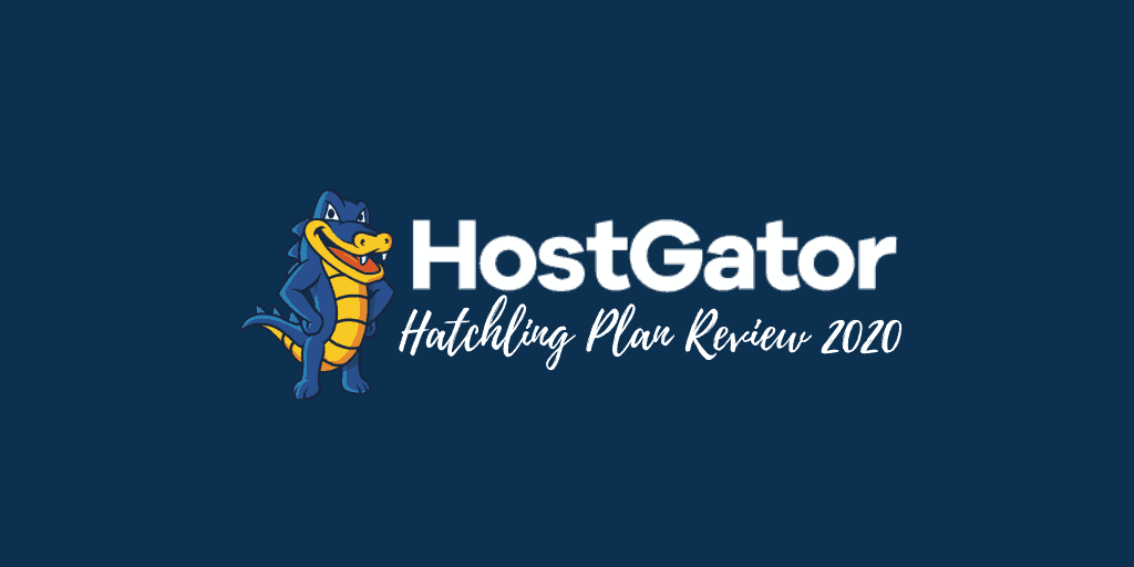 HostGator Hatchling Review