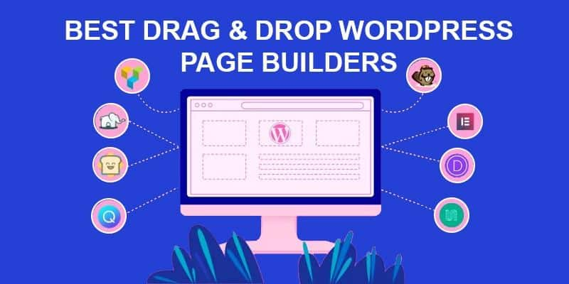 Best Drag & Drop WordPress Page Builders